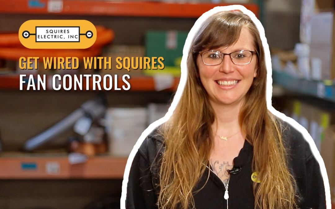 Get Wired: Fan Controls