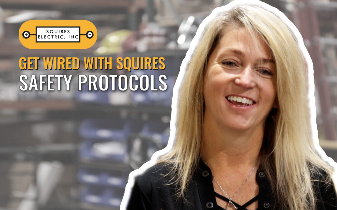 Get Wired: Safety Protocols
