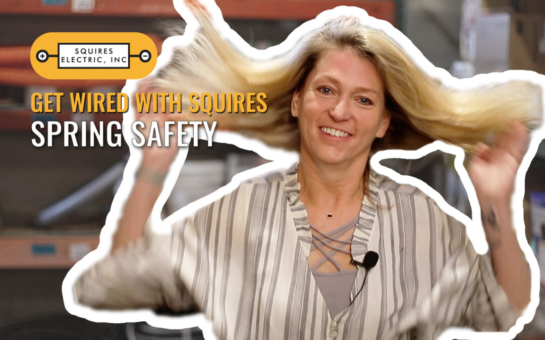 Get Wired: Spring Safety